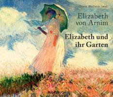 Elizabeth und ihr Garten - zum Schließen ins Bild klicken