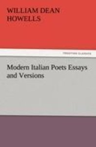 Modern Italian Poets Essays and Versions