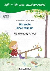 Pia sucht eine Freundin. Deutsch-Türkisch