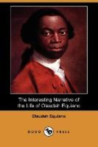 The Interesting Narrative of the Life of Olaudah Equiano, or Gus