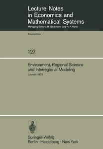 Environment, Regional Science and Interregional Modeling