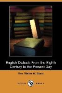 English Dialects from the Eighth Century to the Present Day (Dod