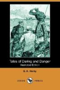 Tales of Daring and Danger