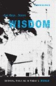 God Says... Desire Wisdom