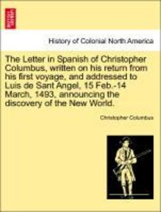 The Letter in Spanish of Christopher Columbus, written on his re