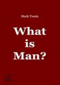 What is Man?