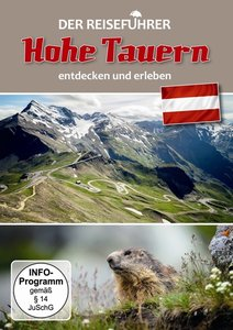 Hohe Tauern (Österreich)-Der Reiseführer