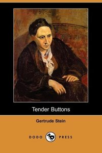 Tender Buttons (Dodo Press)