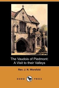 The Vaudois of Piedmont