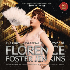 Florence Foster Jenkins (Remastered)