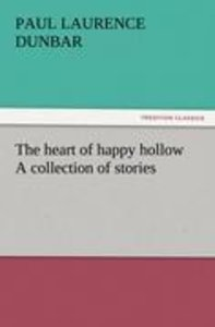The heart of happy hollow A collection of stories