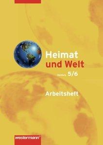 Heimat und Welt 5 /6. Arbeitsheft. Hauptschulen und Realschulen.
