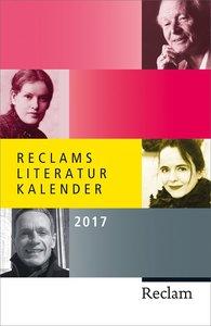Reclams Literatur-Kalender 2017