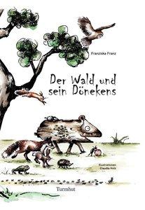 Der Wald und sein Dönekens