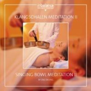 Klangschalen Meditation II