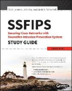SSFIPS Securing Cisco Networks with Sourcefire Intrusion Prevent