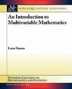 An Introduction to Multivariable Mathematics