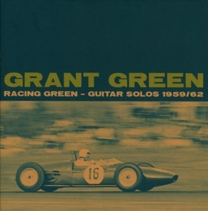 Racing Green-Guitar Solos 1959-1962