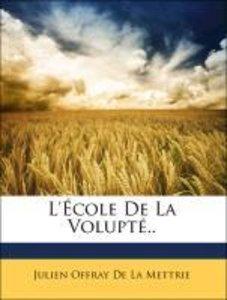 L'École De La Volupté..