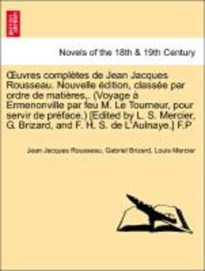 OEuvres complètes de Jean Jacques Rousseau. Nouvelle édition, cl