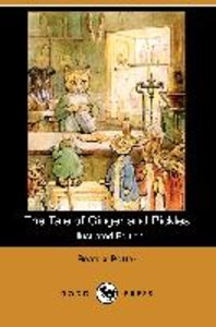 The Tale of Ginger and Pickles (Illustrated Edition) (Dodo Press