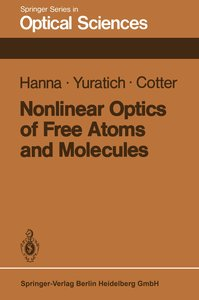 Nonlinear Optics of Free Atoms and Molecules