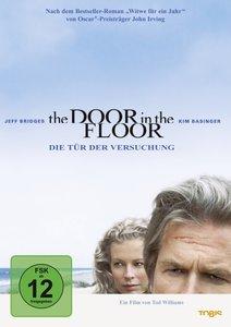The Door in the Floor-Tür der Versuchung