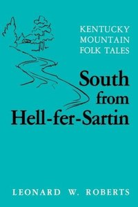 South from Hell-Fer-Sartin-Pa