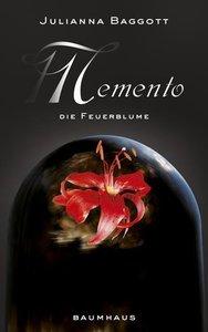 Memento 02 - Die Feuerblume
