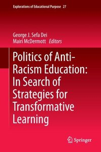 Politics of Anti-Racism Education: In Search of Strategies for T