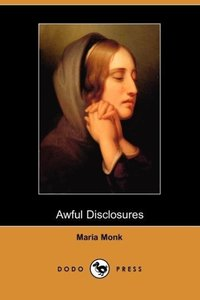 Awful Disclosures (Dodo Press)