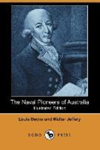 The Naval Pioneers of Australia