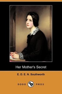 Her Mother's Secret (Dodo Press)