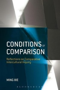 Conditions of Comparison: Reflections on Comparative Intercultur