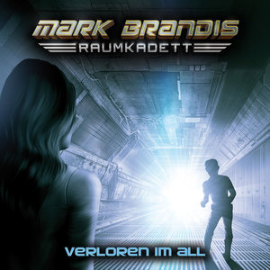 Mark Brandis - Raumkadett 02: Verloren im All