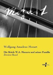 Die Briefe W.A. Mozarts und seiner Familie
