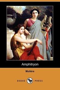 Amphitryon (Dodo Press)