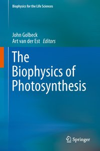 The Biophysics of Photosynthesis