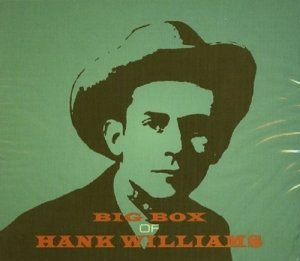 Big Box Of Hank Williams