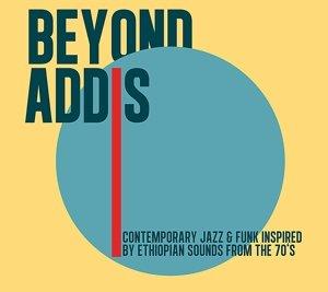 Beyond Addis