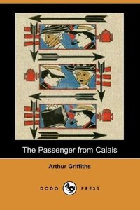 The Passenger from Calais (Dodo Press)