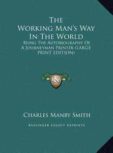 The Working Man's Way In The World