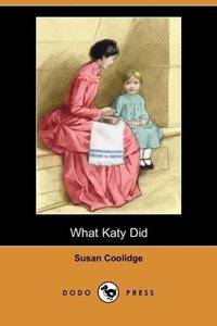 What Katy Did (Dodo Press)