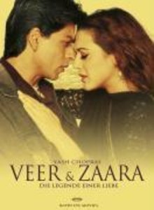 Veer & Zaara - die Legende einer Liebe