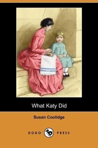 What Katy Did (Dodo Press)