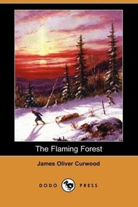 The Flaming Forest (Dodo Press)