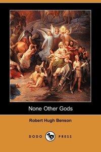 None Other Gods (Dodo Press)