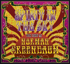 Spirit In The Sky-The Best Of Norman Greenbaum