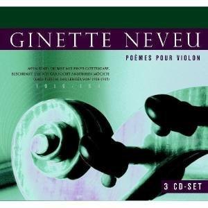 Ginette Neveu-Poems For Violin