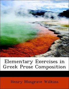 Elementary Exercises in Greek Prose Composition